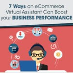 7 Ways an eCommerce Virtual Assistant Can Boost your Business Performance