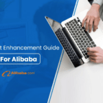Product Enhancement Guide for Alibaba