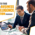 Ways to Find the Right Business Intelligence Solution Provider