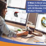5 Ways to Boost your Online Store Conversions with 3D Models, CGI, and Product Videos